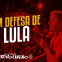 Em defesa de Lula!