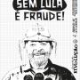 Eleição sem Lula é Fraude! Todos a Porto Alegre e às ruas no dia 24