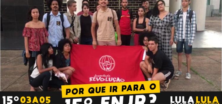 Chamada de Vitor e militantes da JR-DF para o 15º Encontro Nacional por Lula Livre, Lula Presidente