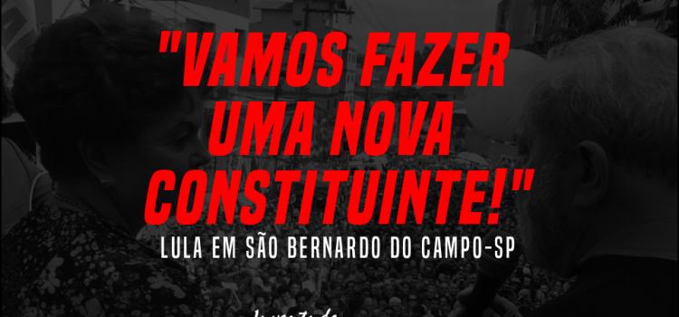 Lula presidente com Constituinte!