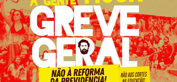 DIA 14, É GREVE GERAL: NÃO À REFORMA DA PREVIDÊNCIA!