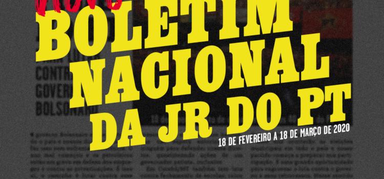 Boletim Nacional da JR do PT, 18 de fevereiro a 18 de março de 2020