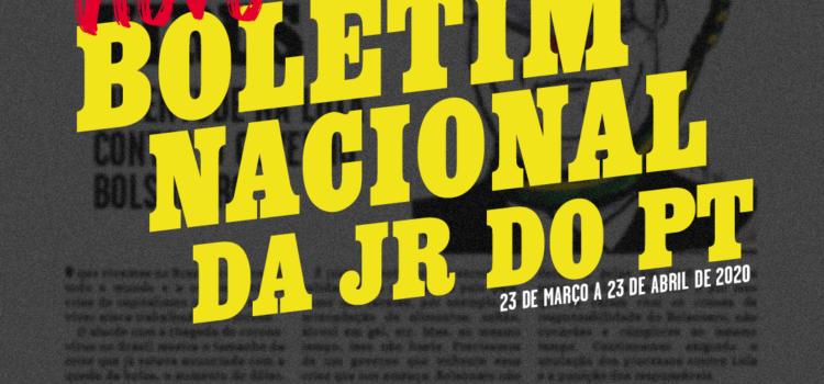 Boletim Nacional da JR do PT, 23 de março a 23 de abril de 2020